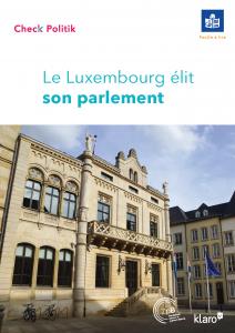 Lien vers la brochure Le Luxembourg élit son parlement.
